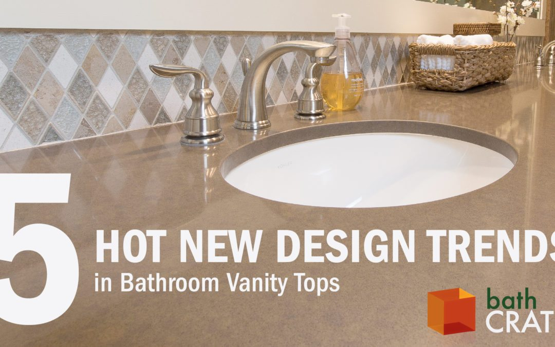 5 New Design Trends In Bathroom Vanity Tops Kitchen Bath