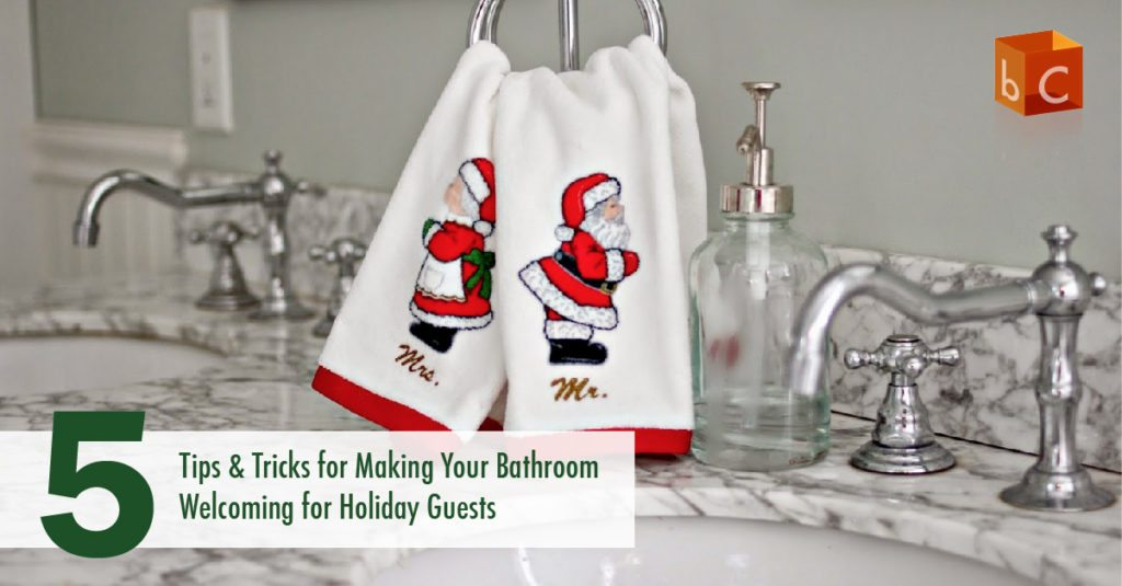 5 Tips and Tricks for Making Your Bathroom Welcoming